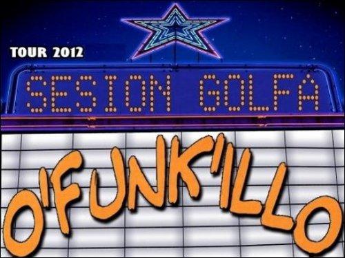 O'Funk'illo - Sesión Golfa