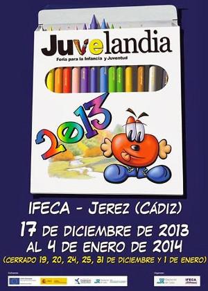 Juvelandia 2013, del 17 de diciembre al 4 de enero