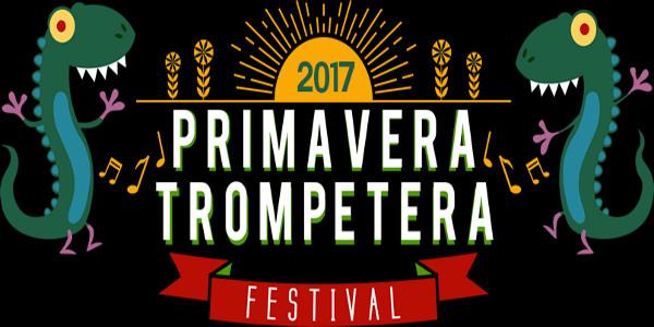 El Primavera Trompetera 2017 se celebrará durante dos días