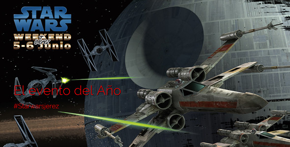Star Wars Weekend en Jerez, el 5 y el 6 de junio