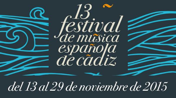 13 festival de Música Española de Cádiz