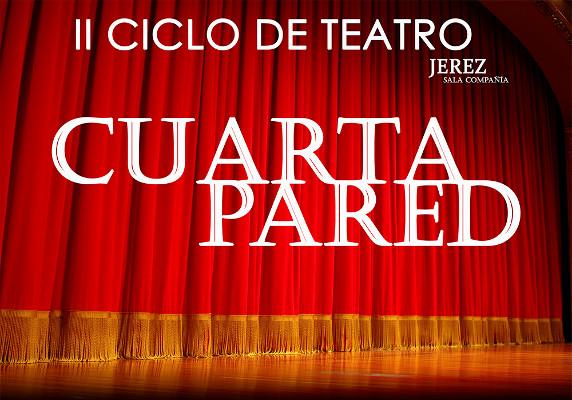 La Sala Compañía acoge la segunda edición del Ciclo de Teatro Cuarta Pared