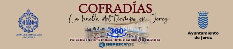 Visita virtual a la exposición Cofradías: la huella del tiempo en Jerez